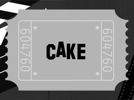 Cake— Ein Film imRealitätscheck